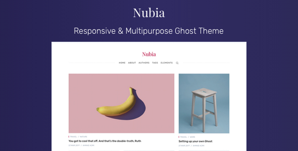 Nubia - Responsive & Multipurpose Ghost Theme            TFx Itsuki Dell