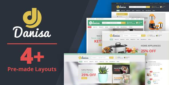Danisa – Appliances, Gifts, Flower, Kitchenware Magento Theme            TFx Rahman Moe