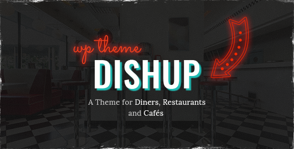 DishUp - A Theme for Diners and Restaurants            TFx Lesley Tracey