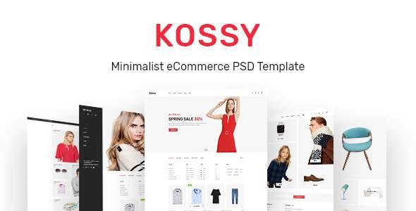 Kossy | Minimalist eCommerce PSD Template            TFx Mickey Braidy