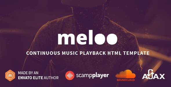 Meloo - Continuous Music Playback HTML Template            TFx Dolph Alfie