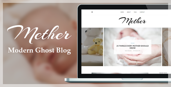 Mether – Modern Responsive Ghost Blog Theme            TFx Emmanuel Dewayne