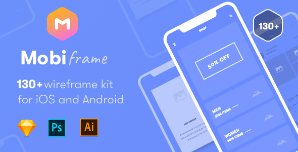 MobiFrame Wireframe Kit 130+ Sketch - AI - PSD Template            TFx Marty Lamont