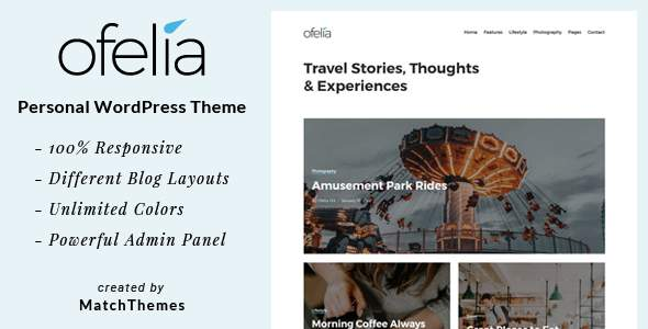 Ofelia - Travel Personal WordPress Blog Theme            TFx Collin Taichi