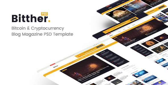 Bitther - Bitcoin & Crytocurrency Magazine, Personal Blog PSD Template            TFx Kurou Darden