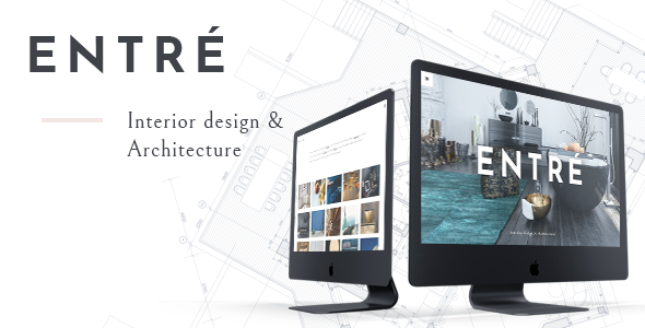 Entré - An Elegant Interior Design and Architecture Theme            TFx Arron Braeden