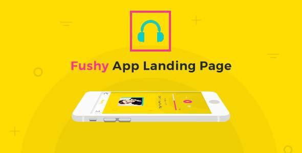 Fushy - Creative App Landing Page HTML5 Template            TFx Dan Ethelbert
