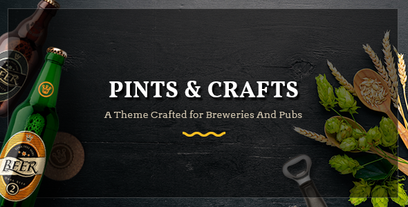 Pints&Crafts - A Theme Crafted for Breweries and Pubs            TFx Denholm Ridley
