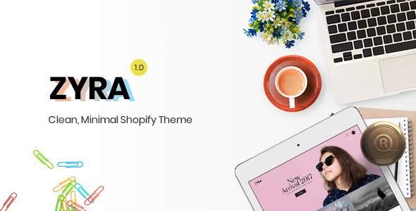 Zyra - The Clean, Minimal Shopify Theme            TFx Gabriel Zackary