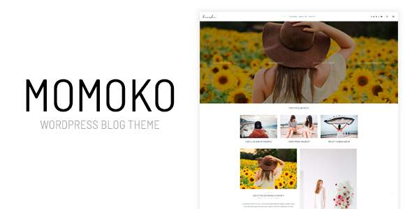 Momoko - Personal WordPress Blog Theme            TFx Zed Kennith
