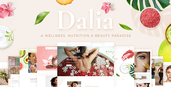 Dalia - A Modern Wellness and Lifestyle Theme            TFx Zane Napoleon