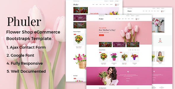 Phuler - Flower eCommerce Bootstrap4 Template            TFx Martial Dannie