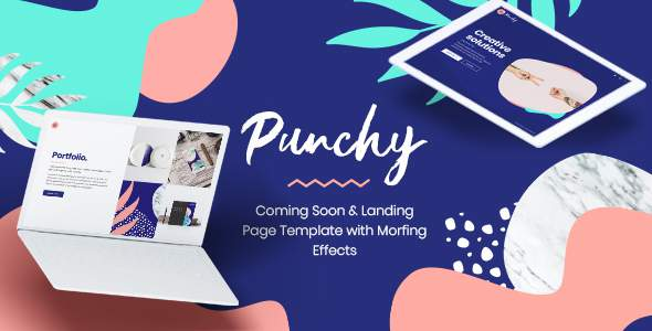 Punchy - Coming Soon and Landing Page Template with Morphing Effects            TFx Lincoln Dewayne