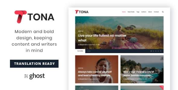 Tona – Content Focused Blog And Magazine Ghost Theme            TFx Haywood Jojo