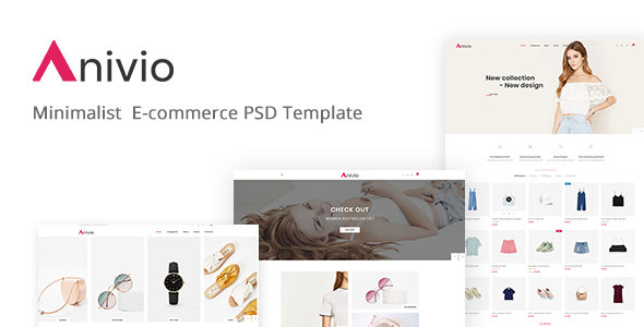 Anivio - Minimalist E-commerce PSD Template            TFx Woodie Antiman