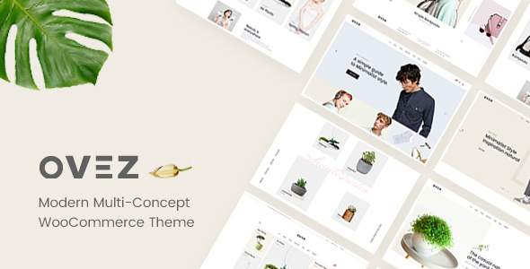 Ovez – Modern Multi-Concept WooCommerce Theme            TFx Aaron Wendell