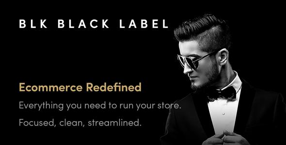 BLK Black Label — Streamlined WooCommerce Solution        TFx Jerrard Louie