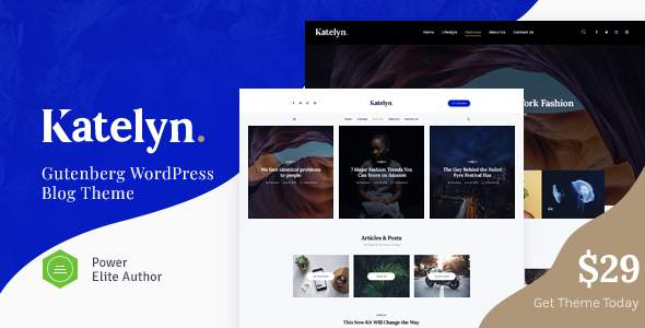 Katelyn | Gutenberg Blog WordPress Theme        TFx Baldric Gorden