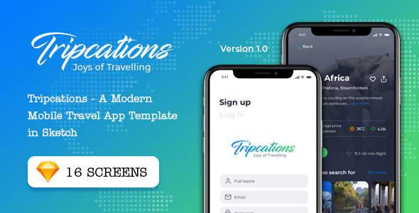 Tripcations - A Modern Mobile Travel App Template in Sketch        TFx Dene Nicky