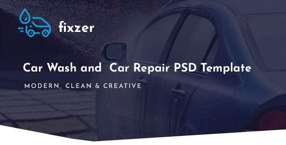 Fixzer - Car Wash & Car Repair PSD Template        TFx Sahak Osbert