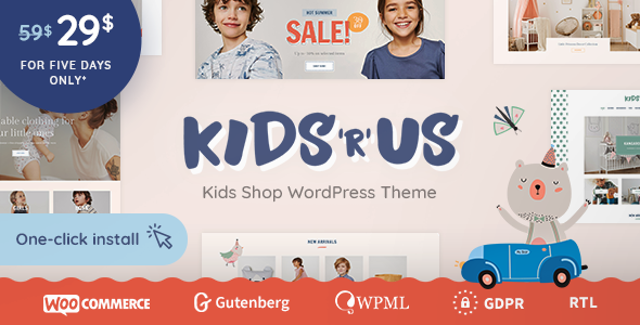 Kids R Us – Toy Store and Kids Clothes Shop Theme        TFx Desmond Darien
