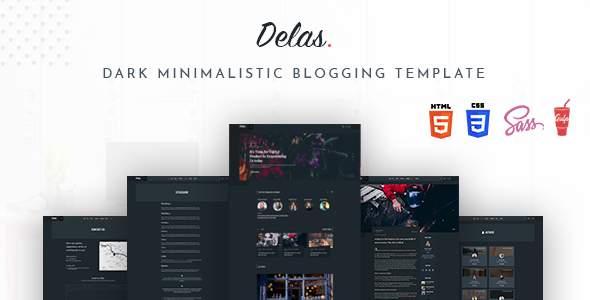 Delas – Dark Minimalist Blogging HTML Template        TFx Tenskwatawa Jarred