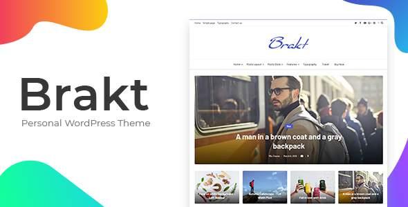 Brakt - Personal WordPress Theme        TFx Bret Chester