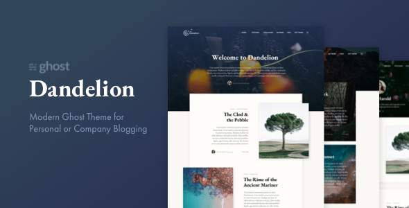 Dandelion – Modern Ghost Theme for Personal or Company Blogging        TFx Humphrey Wira