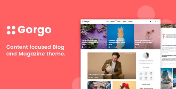 Gorgo - Minimal Content Focused Blog and Magazine        TFx Matevos Fredrick
