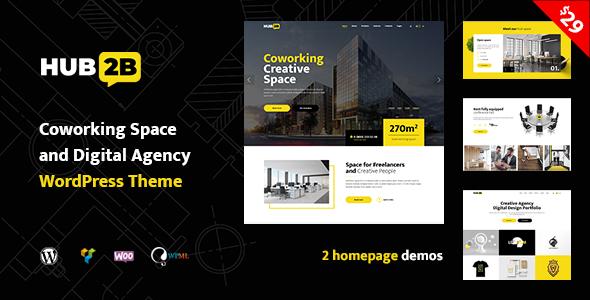 Hub2B - Coworking Space and Digital Agency WordPress Theme        TFx Jirou Creighton