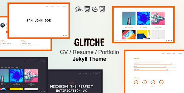 Glitche - Resume CV amp Portfolio Jekyll Theme TFx