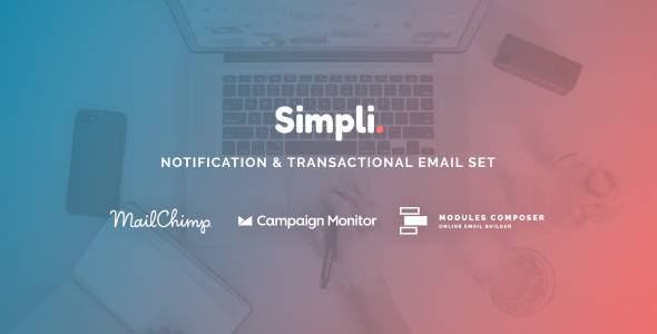Simpli - Notification amp Transactional Email Templates with Online Builder TFx